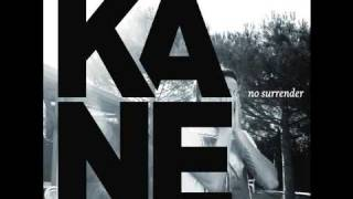 Kane - Love Over Healing