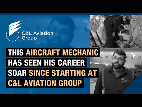 This aircraft mechanic has seen his career soar since starting at C&L Aviation Group.