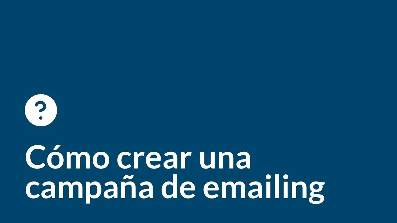 Cómo crear una campaña de emailing marketing perfecta