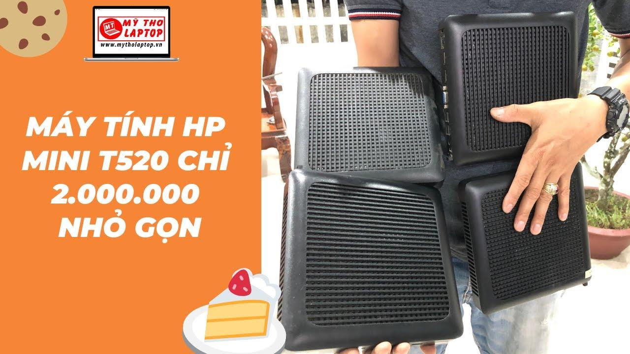Sắm ngay HP T520 chỉ 2 triệu đồng nhỏ gọn vừa lòng bàn tay