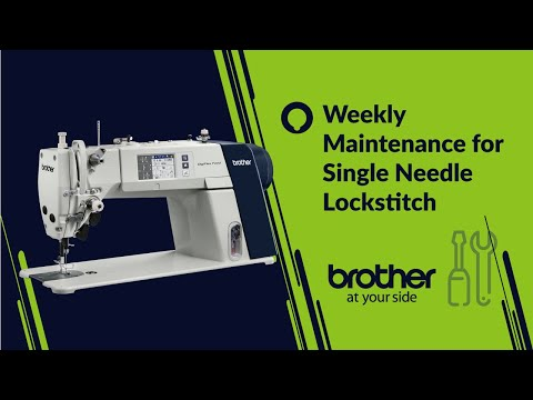 weekly maintenance of Single needle sewing machine