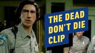 """The Dead Don't Die - """"I Doubt It"""" Clip"""