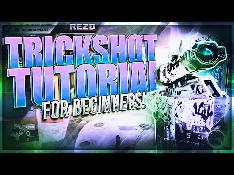 BO3: Trickshot Tutorial for Beginners!