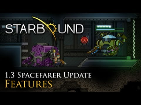 Starbound 1.3 – Spacefarer Update Trailer