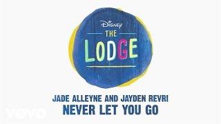 "Jade Alleyne, Jayden Revri – Never Let You Go (From ""The Lodge"" (Audio Only))"