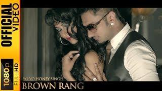 BROWN RANG [OFFICIAL VIDEO] - YO YO HONEY SINGH - INTERNATIONAL VILLAGER