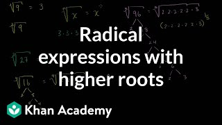 Radical Expressions with Higher Roots