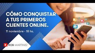 Cómo conquistar a tus primeros clientes online