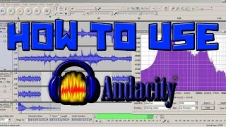 How To Use Audacity