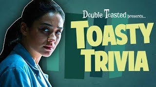 TOASTY TRIVIA EPISODE #2 - THE POSSESSION OF HANNAH GRACE - Double Toasted