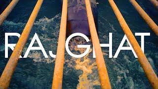 RAJGHAT, SAGAR | CHALOBADDE