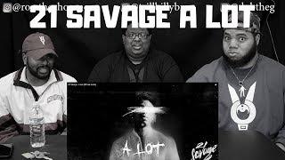 21 Savage - A Lot ft. J COLE (Official Audio) - REACTION!!!