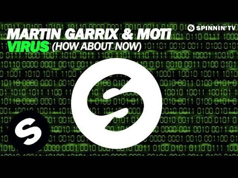 Martin Garrix & MOTi - Virus (How About Now) [Original Mix] Mp3