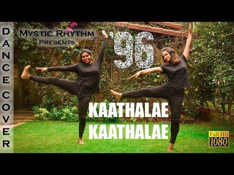 Kaathalae Kaathalae | Dance Cover | 96 Tamil Movie | Vijay Sethupathi, Trisha | Govind Vasantha