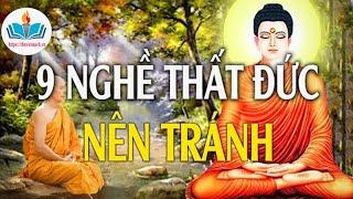 Phật Thuyết Về 9 Nghề Thất Đức - Tiền Nhiều Mấy Cũng Tránh Xa - thuviensach.vn