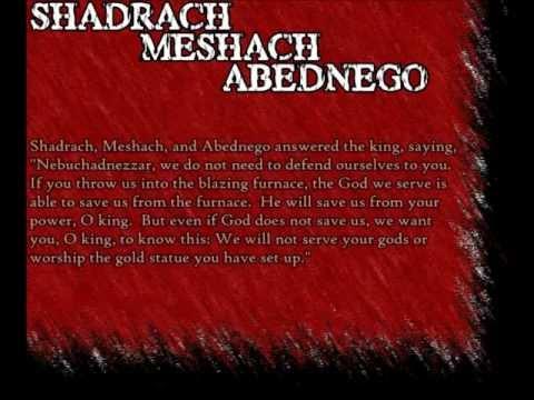 Shadrach, Meshach & Abednego