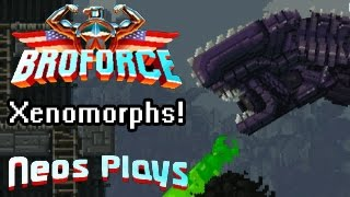 Aliens Have Arrived! Broforce | Neos Plays