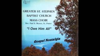 """""""He's Gonna Wipe All Your Tears Away"""" (Original)(1982) Bishop Paul Morton & Greater St. Stephens"""