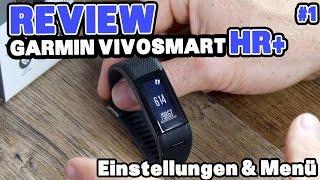 Garmin Vivosmart HR+ im Test: Menü & Einstellmöglichkeiten #1 [deutsch]
