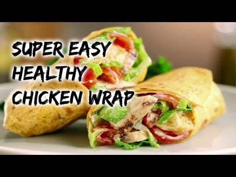 Video Healthy chicken wrap - healthy recipe channel - chicken recipes - dinner recipes - meal prep - food