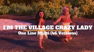 """""""I'm the Village Crazy Lady..."""": One Line Multi (46 Versions)"""