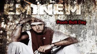 Eminem   Pooh Butt Day HD