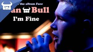 Dan Bull - I'm Fine