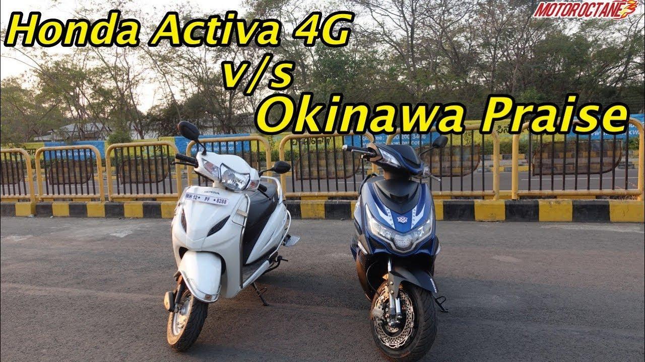 Motoroctane Youtube Video - Honda Activa 4G vs Okinawa Praise Comparison in Hindi | MotorOctane