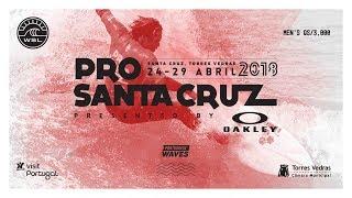 Pro Santa Cruz 2018 pres. by Oakley - Day 1