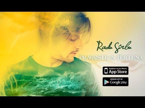 Radu Sirbu – Dragoste-n Furtuna Video