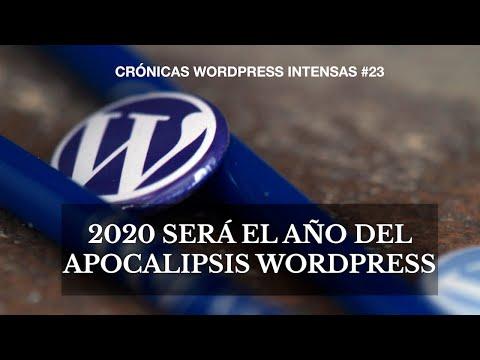 2020 – Un año de WordCamps y la llegada del apocalipsis a WordPress – Crónicas WordPress intensas #23