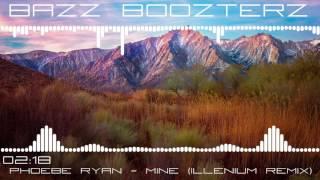 Phoebe Ryan - Mine (Illenium Remix) (Bass Boosted)
