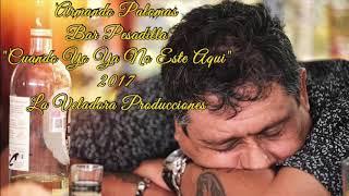 Cuando Yo Ya No Esté Aquí (Audio) - Armando Palomas (Video)