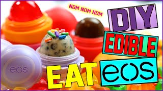 DIY EDIBLE EOS! | Eat Your EOS! | Delicious EOS Treats!