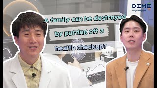 A family can be destroyed by putting off a health checkup?