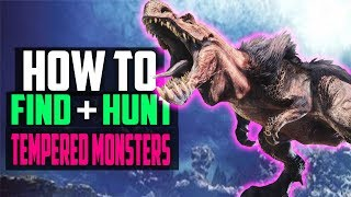 HOW TO FIND AND HUNT TEMPERED MONSTERS TO LEVEL UP! Monster Hunter World Gameplay Tips