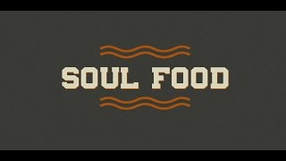 Soul Food - If Jesus... was tempted