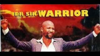 ♪Dr Sir Warrior   UWA CHIGA ACHIGA