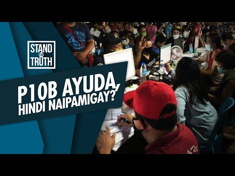 [GMA]  Stand for Truth: Php 10 bilyong ayuda, hindi naipamigay ng DSWD?
