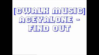 [CWALK MUSIC] Aceyalone - Find Out