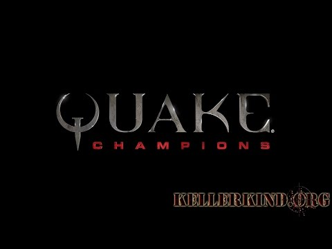★ Quake Champions ★ Live Closed Beta mit EmKa ★ 12.05.17 ★ Kellerkind.org ★