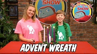 Advent Wreath - The Superbook Show