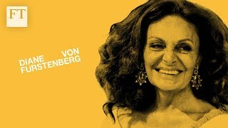 Diane Von Furstenberg: I Founded My Business Because I Wanted To Find Myself
