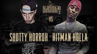 KOTD - Rap Battle - Shotty Horroh vs Hitman Holla | #Blackout5