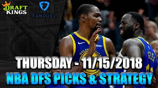 11/15/18 - NBA FanDuel & DraftKings Picks - Lineup Strategy