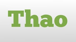 Thao meaning and pronunciation