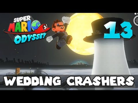 [13] Wedding Crashers (Let's Play Super Mario Odyssey w/ GaLm)