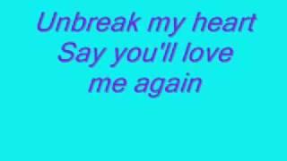 Toni Braxton - Unbreak My Heart (with Lyrics)