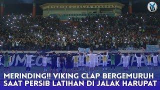 Merinding, Viking Clap di Latihan Persib, Kangen Nyetadion