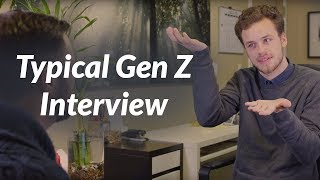 The Typical Gen Z Interview (GenDev.co)